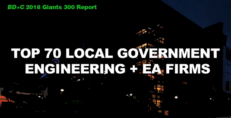 Top 70 Local Government Engineering + EA Firms [2018 Giants 300 Report]
