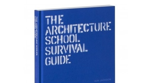 "Written by Iain Jackson, ""The Architecture School Survival Guide"" covers both broad designing ideas and specific architecture tips."