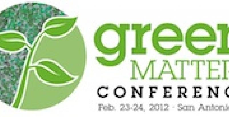 Green Matters Conference San Antonio
