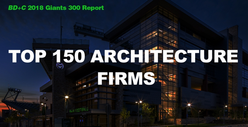 2018 Giants 300 Report: Top 150 Architecture Firms