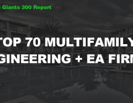 Top 70 Multifamily Engineering + EA Firms [2018 Giants 300 Report]