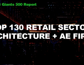 Top 130 Retail Sector Architecture + AE Firms [2018 Giants 300 Report]