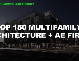 Top 150 Multifamily Architecture + AE Firms [2018 Giants 300 Report]